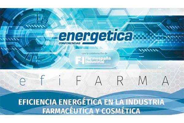 efifarma analizara sistemas de gestion de energia fiables y competitivos en la industria farmaceutica y cosmetica