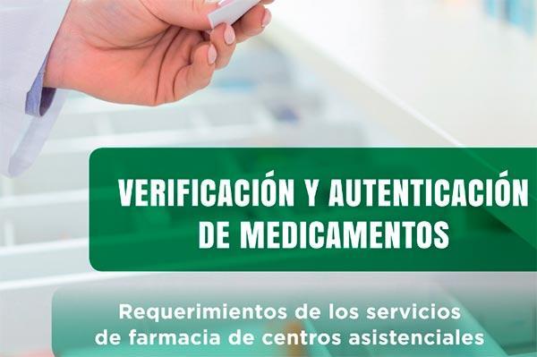 el cgcof lanza una guia para la verificacion de medicamentos en hospitales