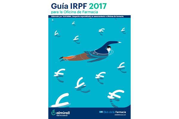 llega la guia irpf 2017 para facilitar la declaracion de renta del farmaceutico