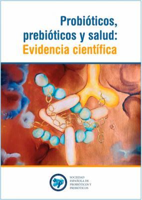 faes farma colabora en el manual de la sepyp sobre los uacuteltimos avances en probioacuteticos y prebioacuteticos