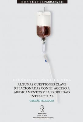 german velasquez y farmamundi presentan un libro sobre acceso a los medicamentos y la propiedad intelectual