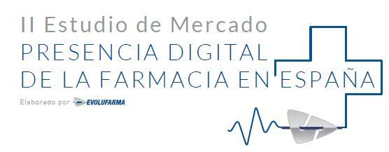 informe de evolufarma el marketing online es la asignatura pendiente de las farmacias